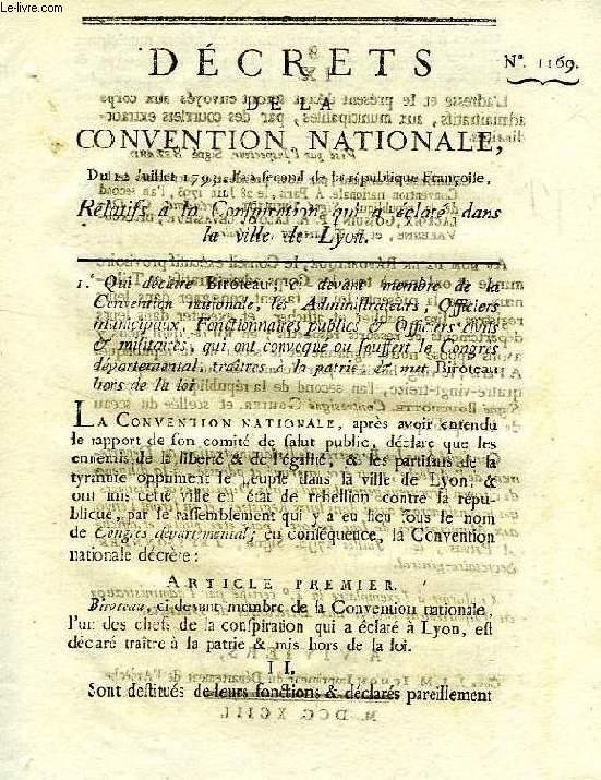 DECRETS DE LA CONVENTION NATIONALE, N° 1169, RELATIF A LA CONSPIRATION QUI A ECLATE DANS LA VILLE DE LYON