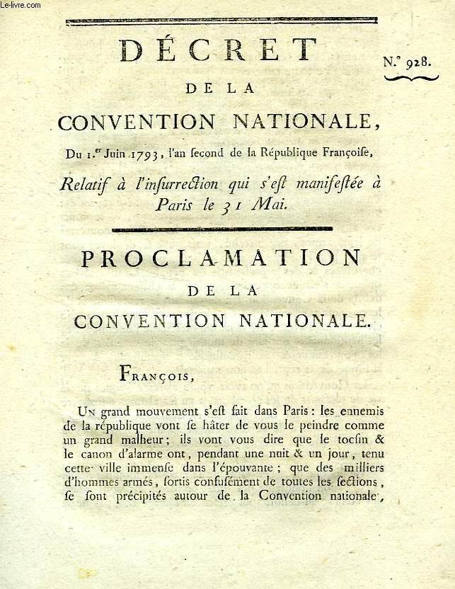 DECRET DE LA CONVENTION NATIONALE, N° 928, RELATIF A L'INSURRECTION QUI S'EST MANIFESTEE A PARIS LE 31 MAI