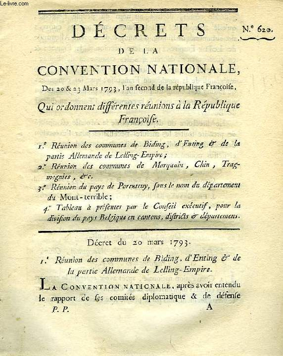 DECRETS DE LA CONVENTION NATIONALE, N° 620, QUI ORDONNENT DIFFERENTES REUNIONS A LA REPUBLIQUE FRANCOISE