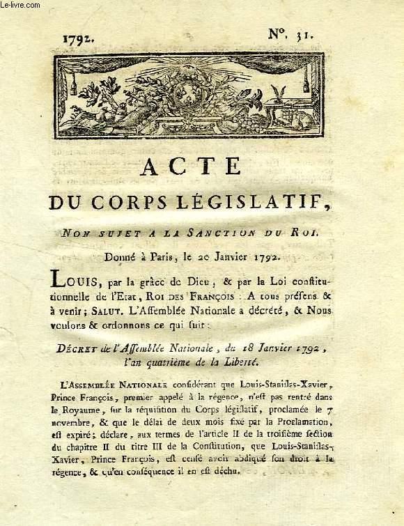 ACTE DU CORPS LEGISLATIF, N° 31, NON SUJET A LA SANCTION DU ROI, DONNE A PARIS LE 20 JANVIER 1792