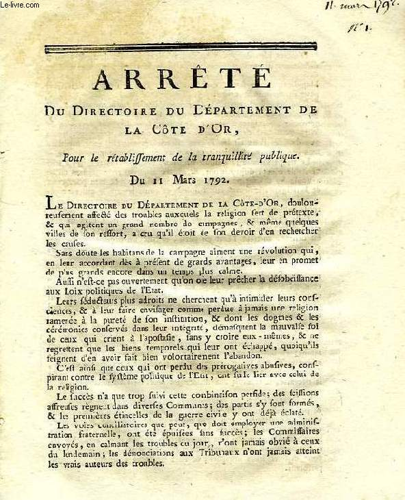 ARRETE DU DIRECTOIRE DU DEPARTEMENT DE LA COTE D'OR, POUR LE RETABLISSEMENT DE LA TRANQUILLITE PUBLIQUE