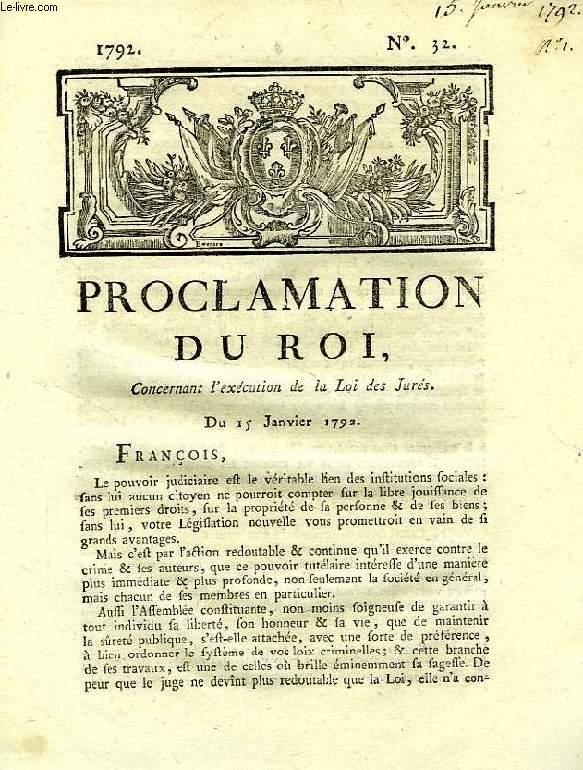 PROCLAMATION DU ROI, N° 32, CONCERNANT L'EXECUTION DE LA LOI DES JURES