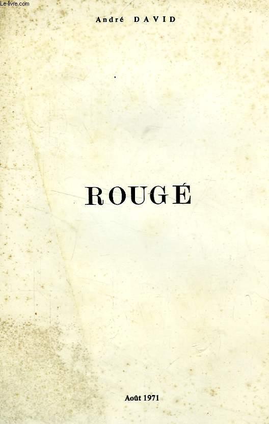 ROUGE (Rougé)
