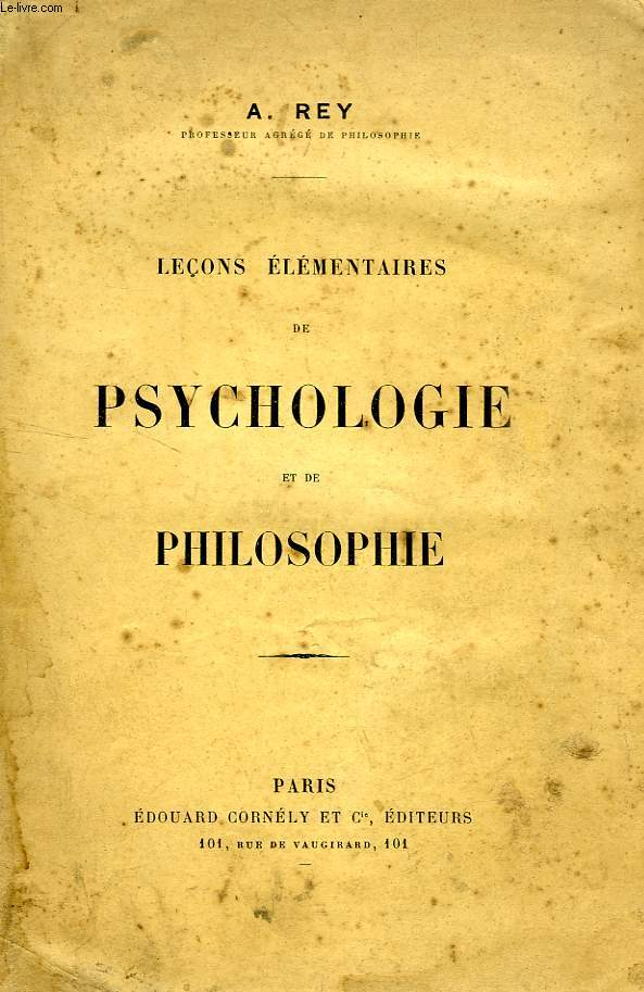 LECONS ELEMENTAIRES DE PSYCHOLOGIE ET DE PHILOSOPHIE