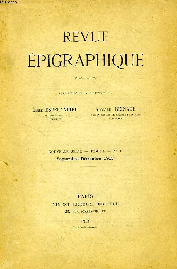 REVUE EPIGRAPHIQUE, NOUVELLE SERIE, TOME I, N° 4, SEPT.-DEC. 1913