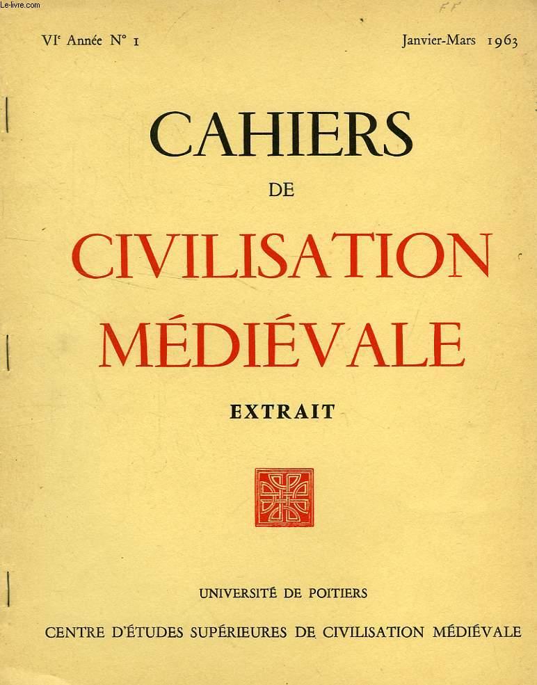 CAHIERS DE CIVILISATION MEDIEVALE (EXTRAIT), VIe ANNEE, N° 1, JAN.-MARS 1963, LES EGLISES A FILES DE COUPOLES DERIVEES DE LA CATHEDRALE D'ANGOULEME EN AQUITAINE