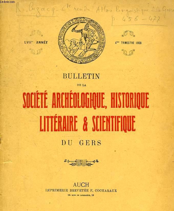 BULLETIN DE LA SOCIETE ARCHEOLOGIQUE, HISTORIQUE, LITTERAIRE & SCIENTIFIQUE DU GERS, EXTRAIT, LVIIe ANNEE, 4e TRIMESTRE 1956