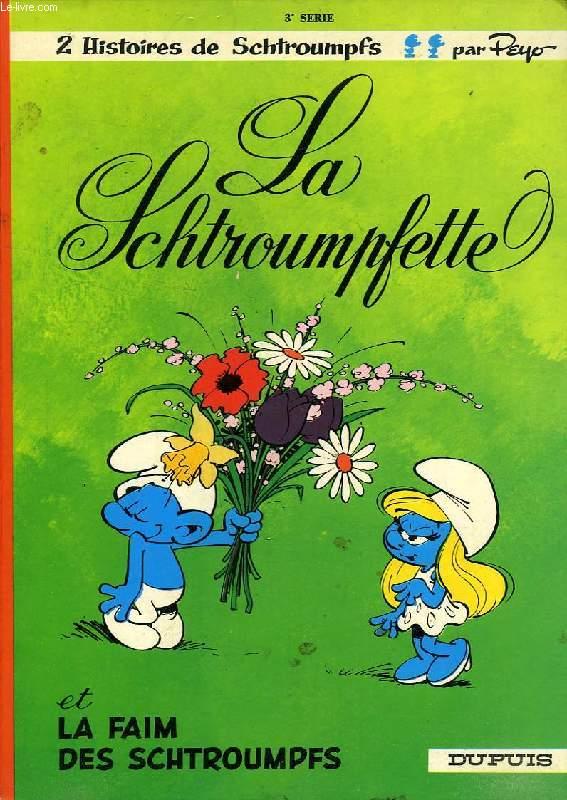 LA SCHTROUMPFETTE, LA FAIM DES SCHTROUMPFS