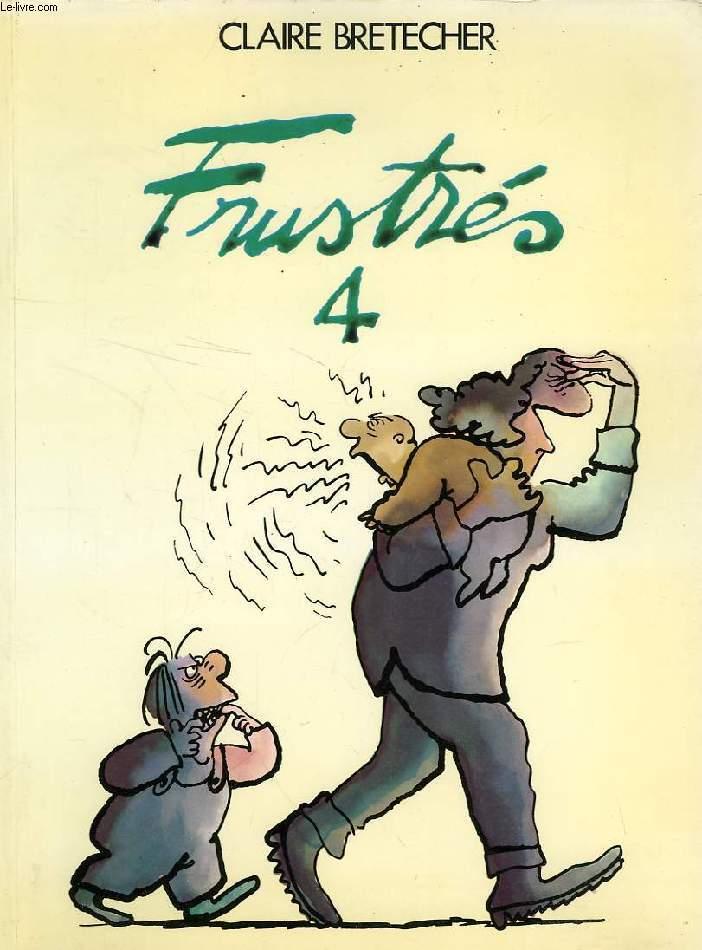 FRUSTRES, 4