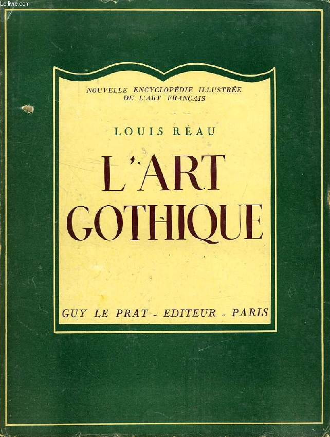 L'ART GOTHIQUE EN FRANCE