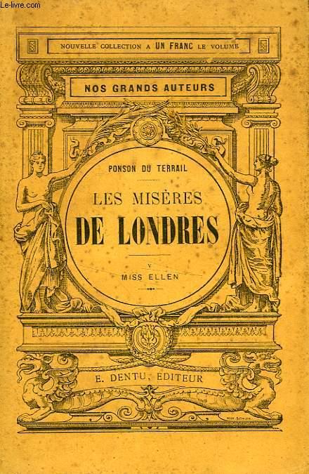 LES MISERES DE LONDRES, TOME V, MISS ELLEN