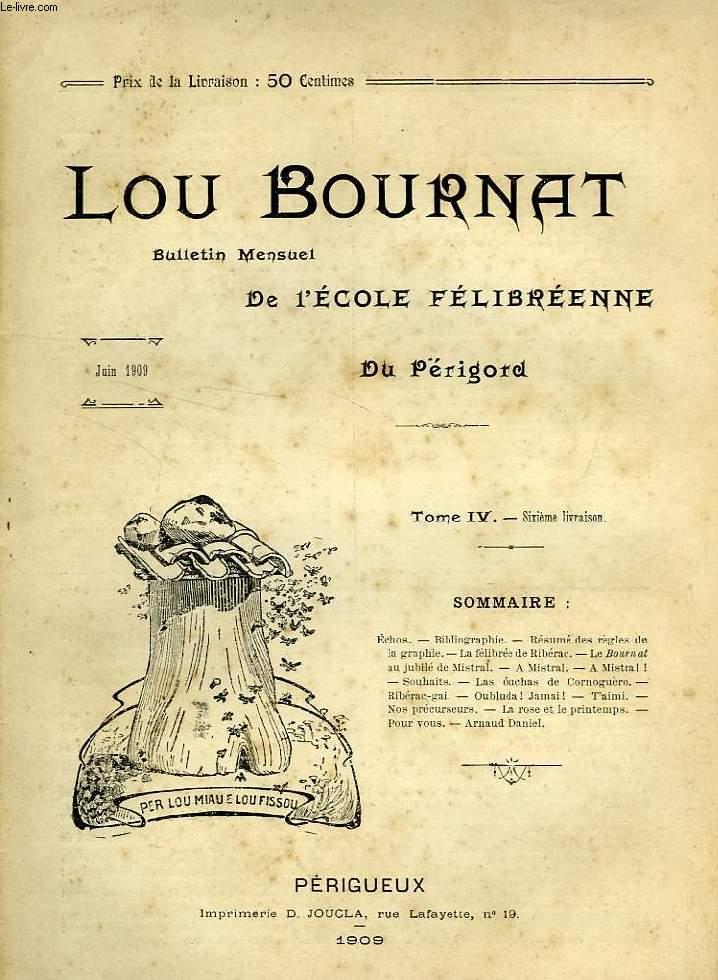 LOU BOURNAT DOU PERIGORD BULLETIN DE LECOLE FELIBREENNE DU TOME IV