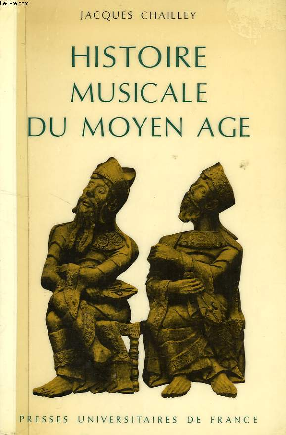 HISTOIRE MUSICALE DU MOYEN AGE