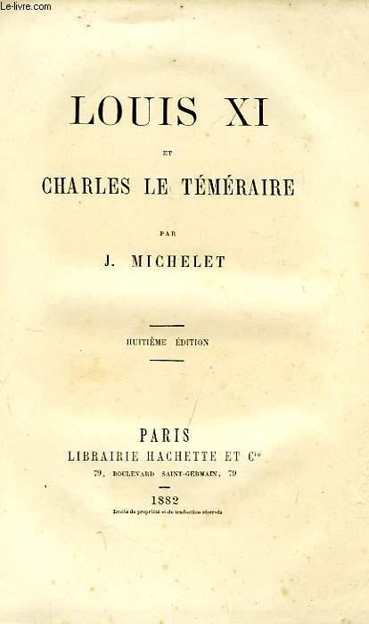 LOUIS XI ET CHARLES LE TEMERAIRE