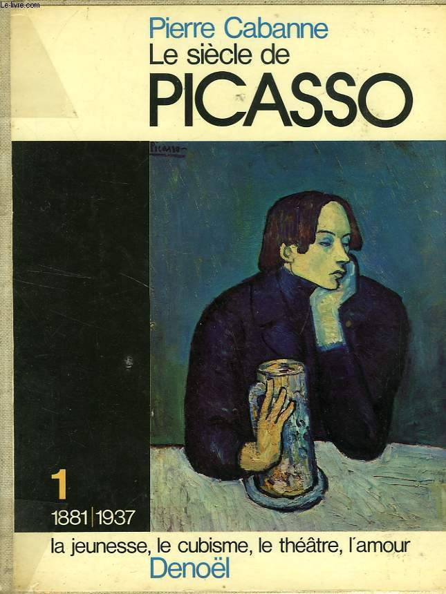 LE SIECLE DE PICASSO, 2 TOMES