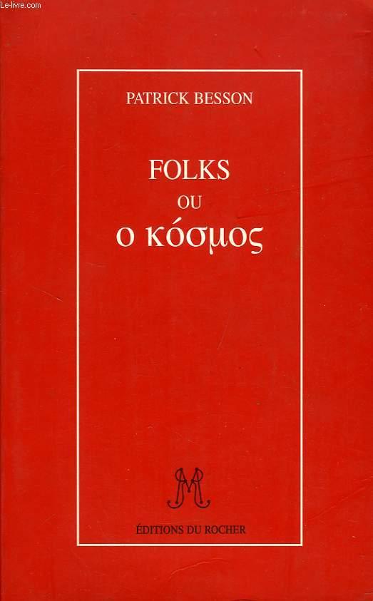 FOLKS OU O KOSMOS