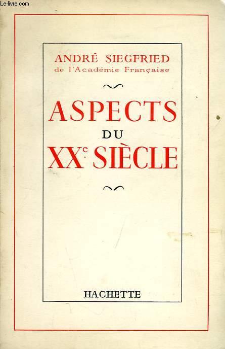 ASPECTS DU XXe SIECLE