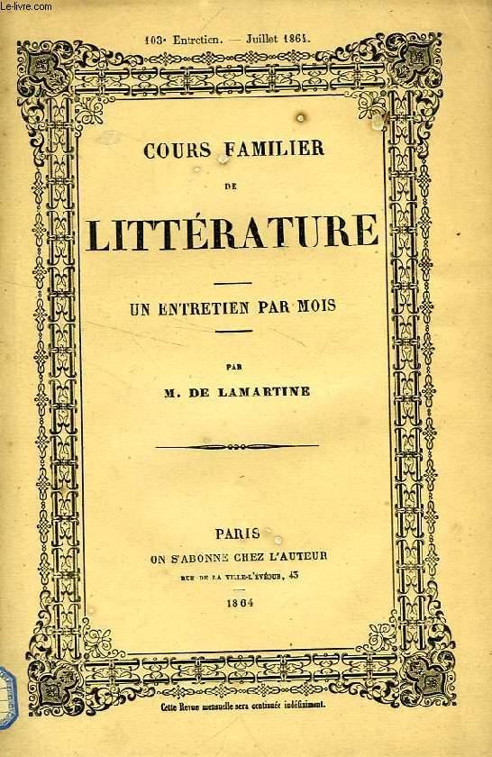 COURS FAMILIER DE LITTERATURE, TOME XVIIIe, CIIIe ENTRETIEN