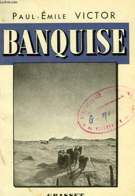 BANQUISE (BOREAL II), LE JOUR SANS OMBRE