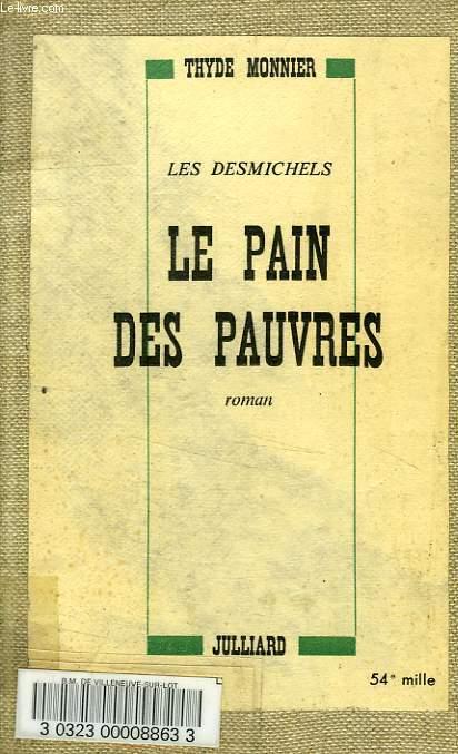 LE PAIN DES PAUVRES