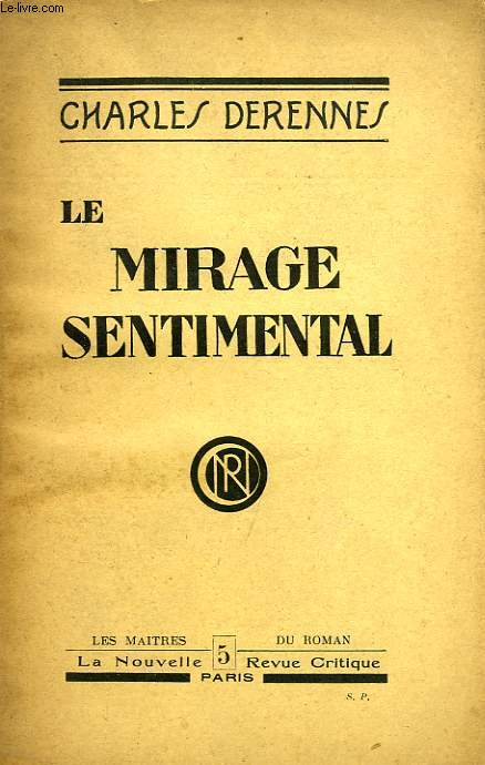 LE MIRAGE SENTIMENTAL