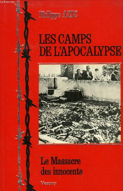 LES CAMPS DE L'APOCALYPSE, LE MASSACRE DES INNOCENTS