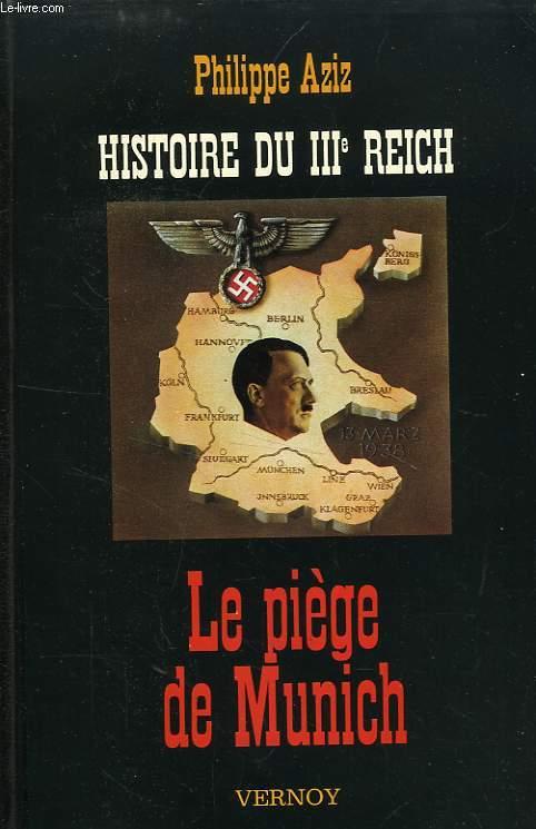 HISTOIRE DU IIIe REICH, LE PIEGE DE MUNICH