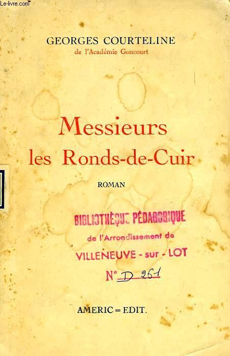 MESSIEURS LES RONDS-DE-CUIR
