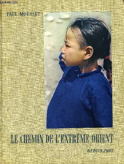 LE CHEMIN DE L'EXTREME-ORIENT