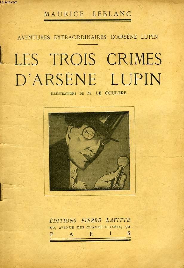 LES TROIS CRIMES D'ARSENE LUPIN