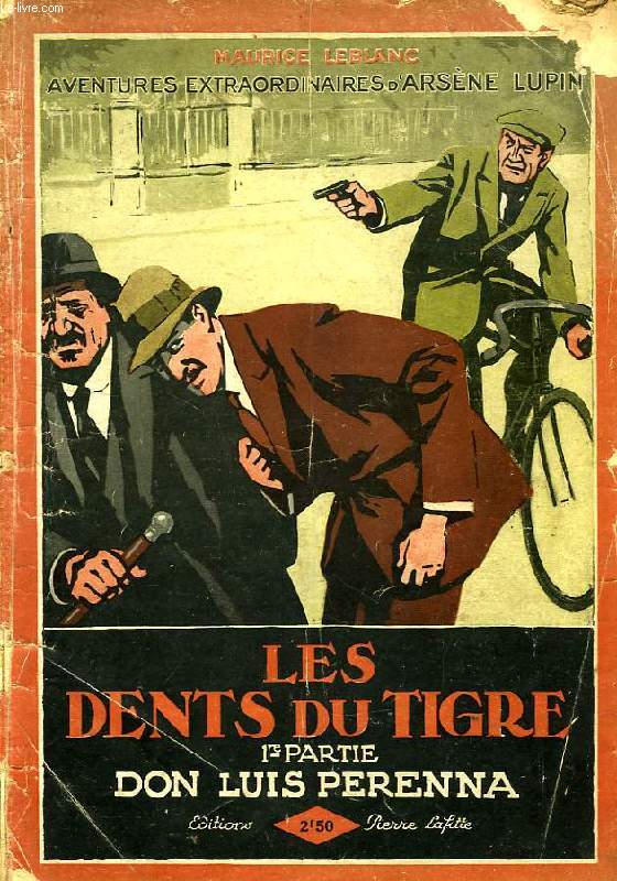 LES DENTS DU TIGRE, 1re PARTIE, DON LUIS PERENNA