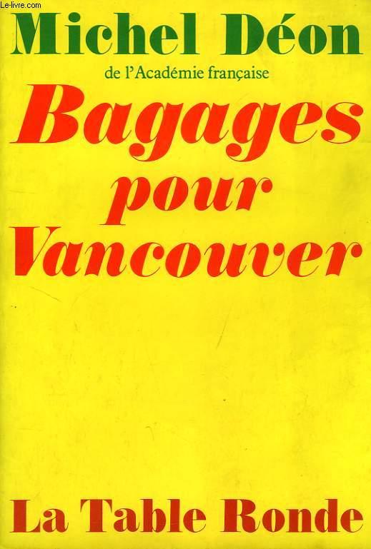 BAGAGES POUR VANCOUVER, MES ARCHES DE NOE