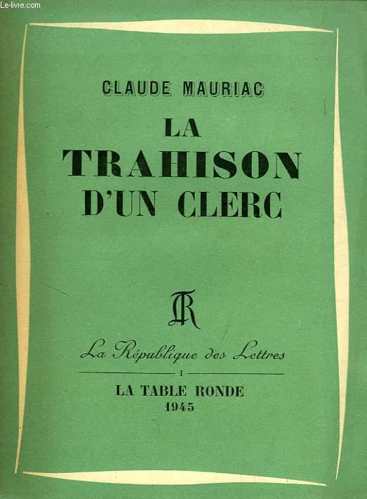 LA TRAHISON D'UN CLERC