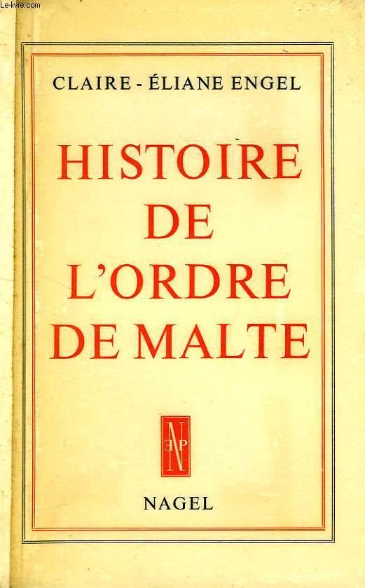 HISTOIRE DE L'ORDRE DE MALTE