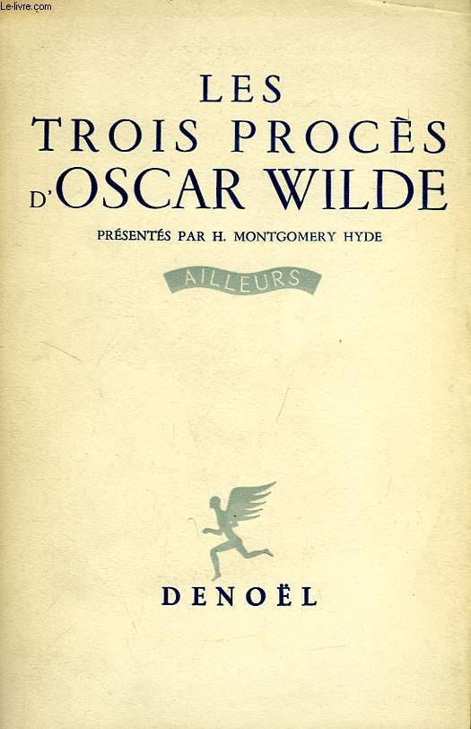 LES TROIS PROCES D'OSCAR WILDE
