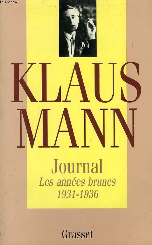 JOURNAL, LES ANNEES BRUNES, 1931-1936