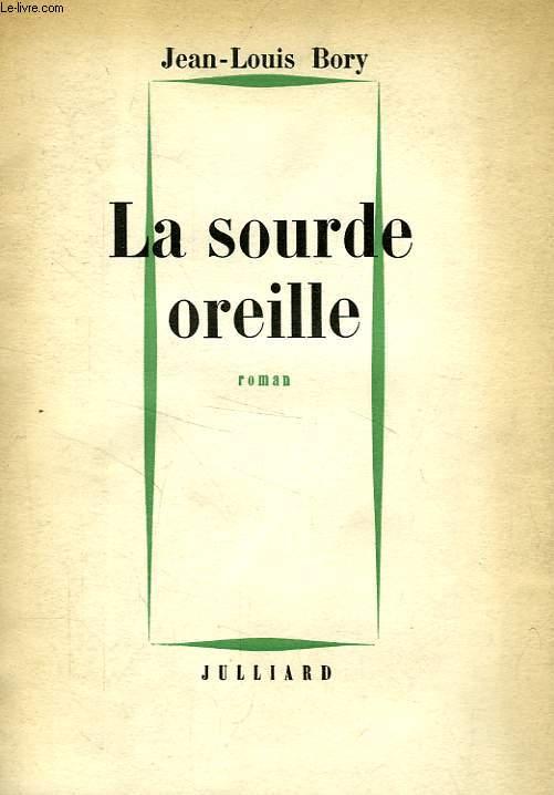 LA SOURDE OREILLE