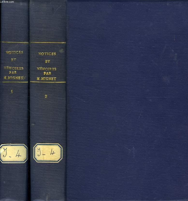 NOTICES ET MEMOIRES HISTORIQUES, 2 TOMES