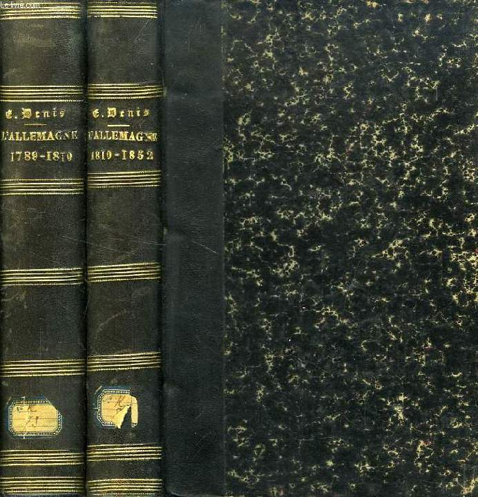 L'ALLEMAGNE, 1789-1852, 2 TOMES