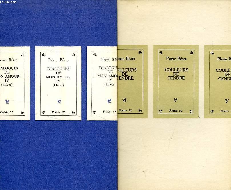 DIALOGUES DE MON AMOUR, 4 FASCICULES + COULEURS DE CENDRE (1 VOLUME)