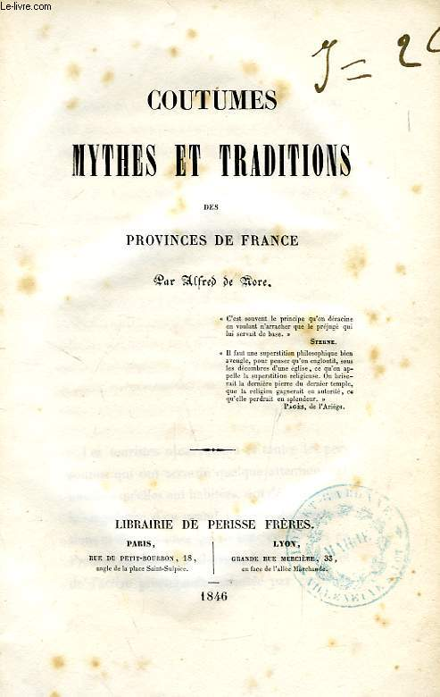 COUTUMES ET TRADITIONS DES PROVINCES DE FRANCE