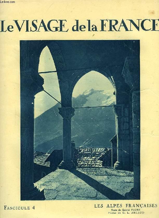LE VISAGE DE LA FRANCE, FASC. 4, LES ALPES FRANCAISES