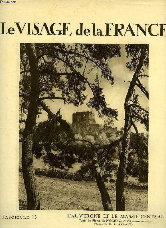 LE VISAGE DE LA FRANCE, FASC. 15, L'AUVERGNE ET LE MASSIF CENTRAL