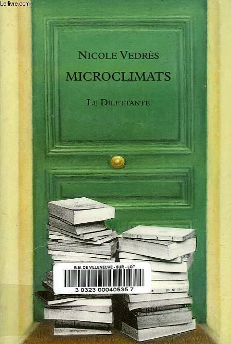 MICROCLIMATS, CHRONIQUES CHOISIES