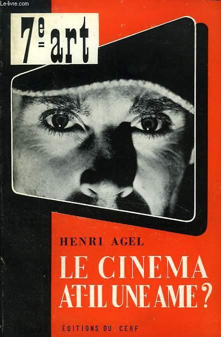 LE CINEMA A-T-IL UNE AME ?