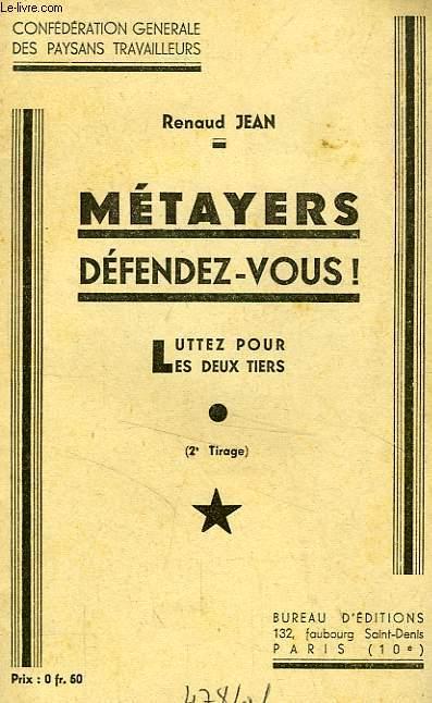 METAYERS DEFENDEZ-VOUS !