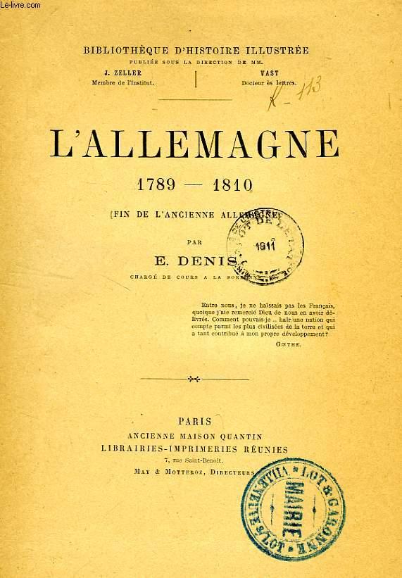 L'ALLEMAGNE, 1789-1810 (FIN DE L'ANCIENNE ALLEMAGNE)