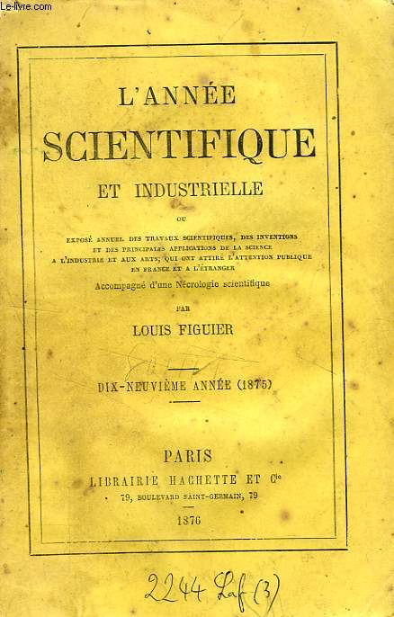 L'ANNEE SCIENTIFIQUE ET INDUSTRIELLE, 19e ANNEE (1875)