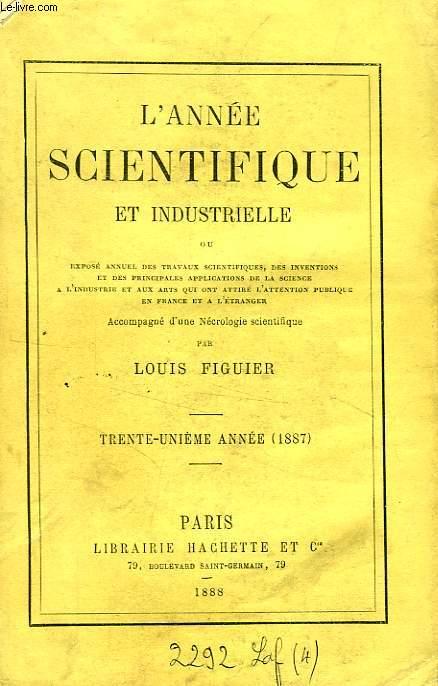L'ANNEE SCIENTIFIQUE ET INDUSTRIELLE, 31e ANNEE (1888)