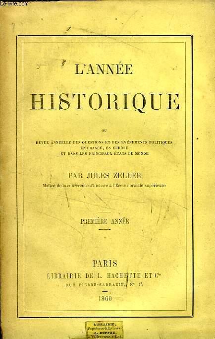 L'ANNEE HISTORIQUE, 1re ANNEE